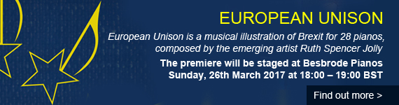 European Unison - Call for Pianists! A musical illustration of Brexit, composed by the emerging artist Ruth Spencer Jolly.   28 pianists gather to represent the members of the European Union and play out the history of the EU. The premiere will be staged at Besbrode Pianos in Leeds on Sunday, 26th March 2017 and the timing is designed to fit with the most likely date for the triggering of Article 50. If you are interested in taking part in this unique performance, contact the artist for more information europeanunison@gmail.com