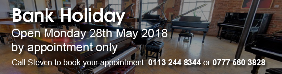 Besbrode Pianos Bank Holiday Opening Hours 28th May 2018