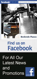 Follow us on Facebook. Keep up with the latest news and promotions at Besbrode Pianos Leeds
