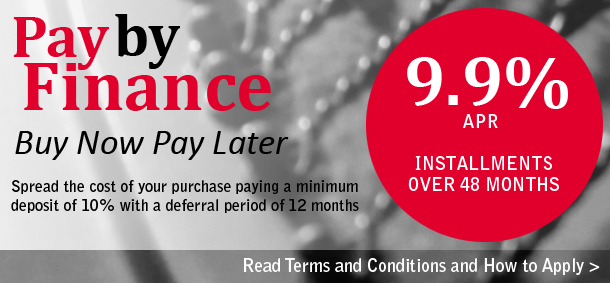 Pay By Finance. Buy Now Pay Later. Spread the cost of your purchase paying a minimum deposit of 10% with a deferral period of 12 months. Installments over 48 months at 9.9%