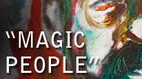 Mik Artistik - Magic People. Leeds artist and performer Mik Artistik showcases a series of portraits in mixed media at Besbrode Pianos. Meet the artist 6:30pm - 9:00pm 6th May 2016