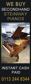 We buy secondhand Steinway pianos. We are looking for any model of Steinway grand or upright piano. Any age or condition. Instant cash paid. +44(0)113 2448344
