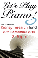 Let's play piano in aid of the Yorkshire kidney Research Fund, 26th September 2010 at Besbrode Pianos Leeds